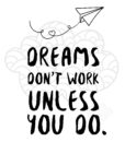 to_dreams_dont_work